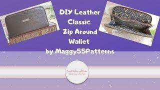 [326]DIY Leather Classic Zip Around Wallet|Maggy55Patterns